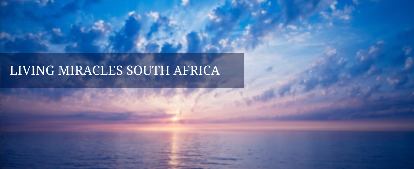 Living Miracles South Africa Tour